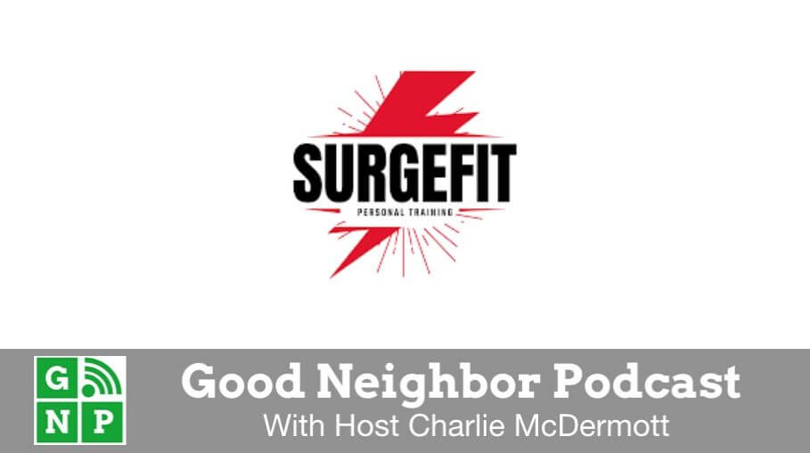 Good Neighbor Podcast with Surge Fit Weight Loss