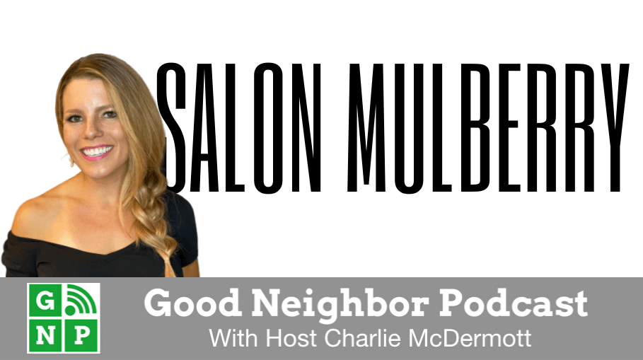Good Neighbor Podcast with Salon Mulberry