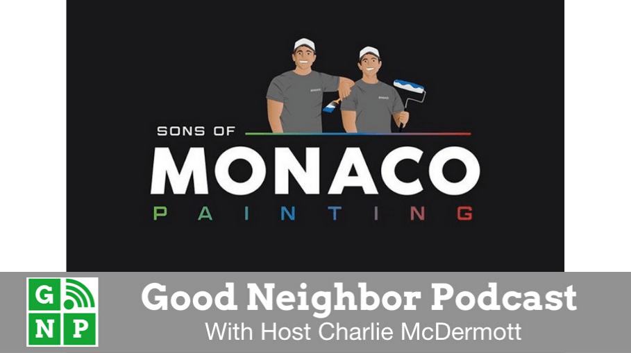 Good Neighbor Podcast with Sons of Monaco Painting
