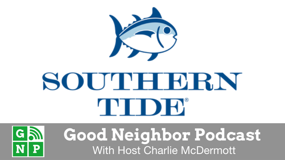 Good Neighbor Podcast with Southern Tide