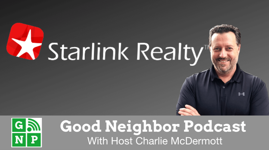 Good Neighbor Podcast with Starlink Realty