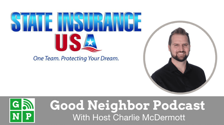 Good Neighbor Podcast with State Insurance USA