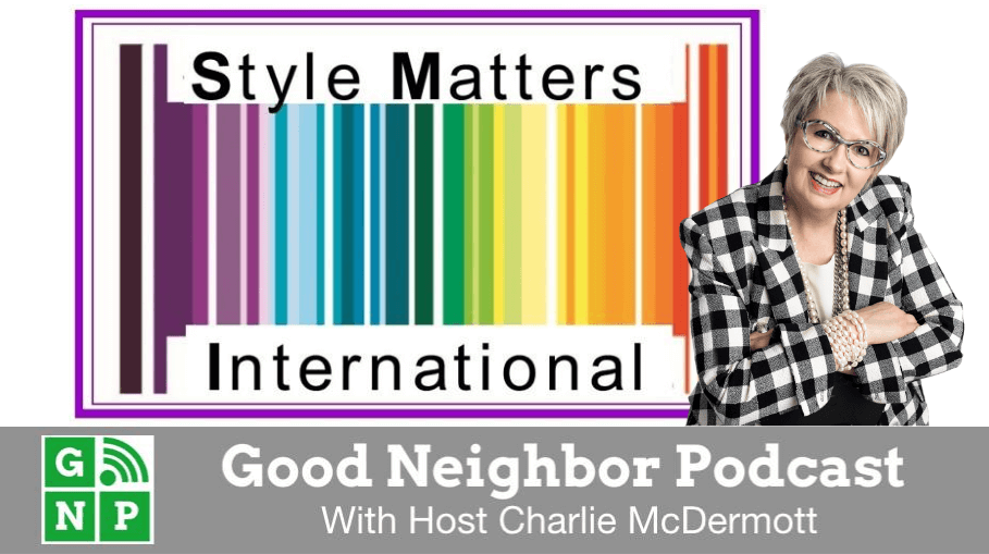Good Neighbor Podcast with Style Matters International