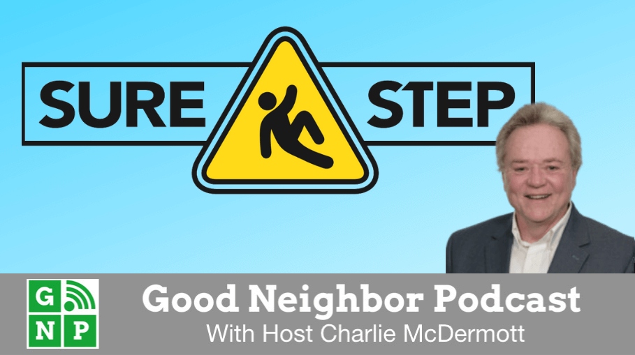 Good Neighbor Podcast with Sure Step Non-Slip