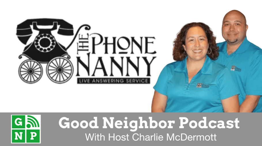 Good Neighbor Podcast with The Phone Nanny