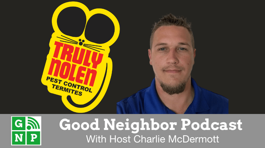 Good Neighbor Podcast with Truly Nolen