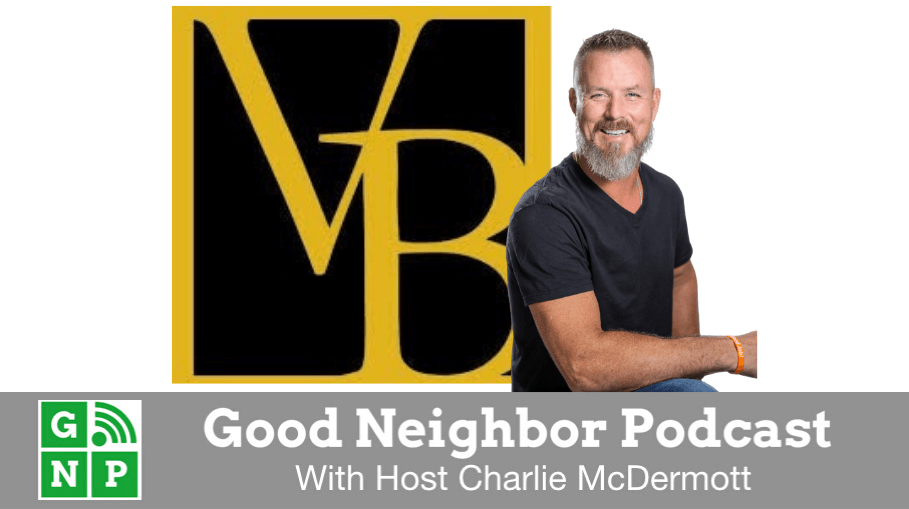 Good Neighbor Podcast with Vance Brothers
