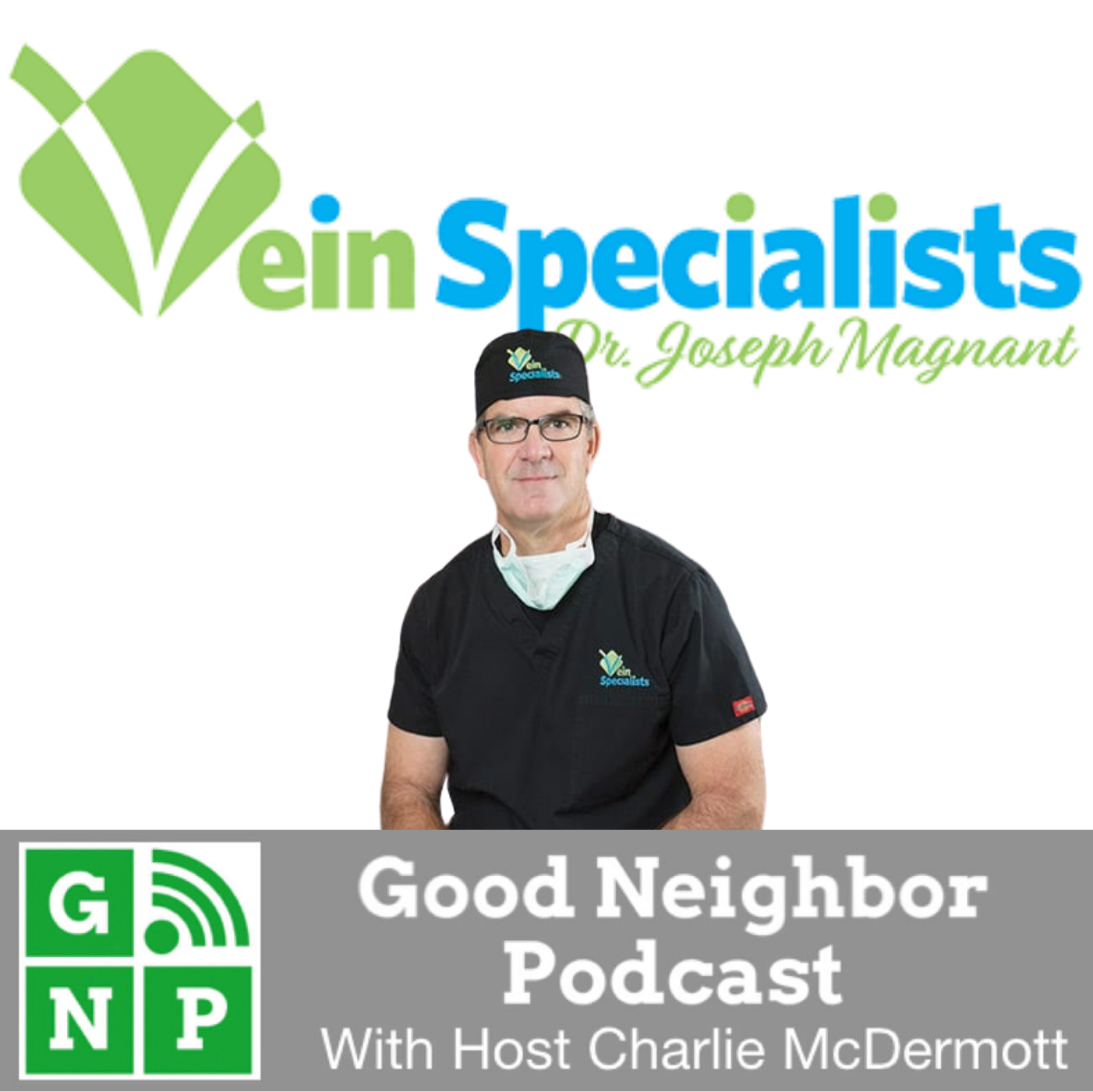 Good Neighbor Podcast with Vein Specialists