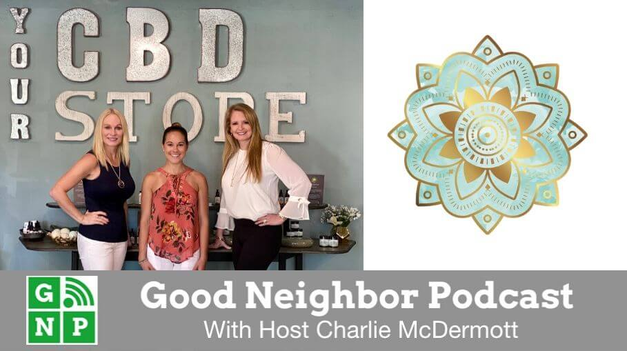 Good Neighbor Podcast with Your CBD Store
